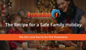 Prevent a holiday fire this season with expert tips from your local Restoration 1