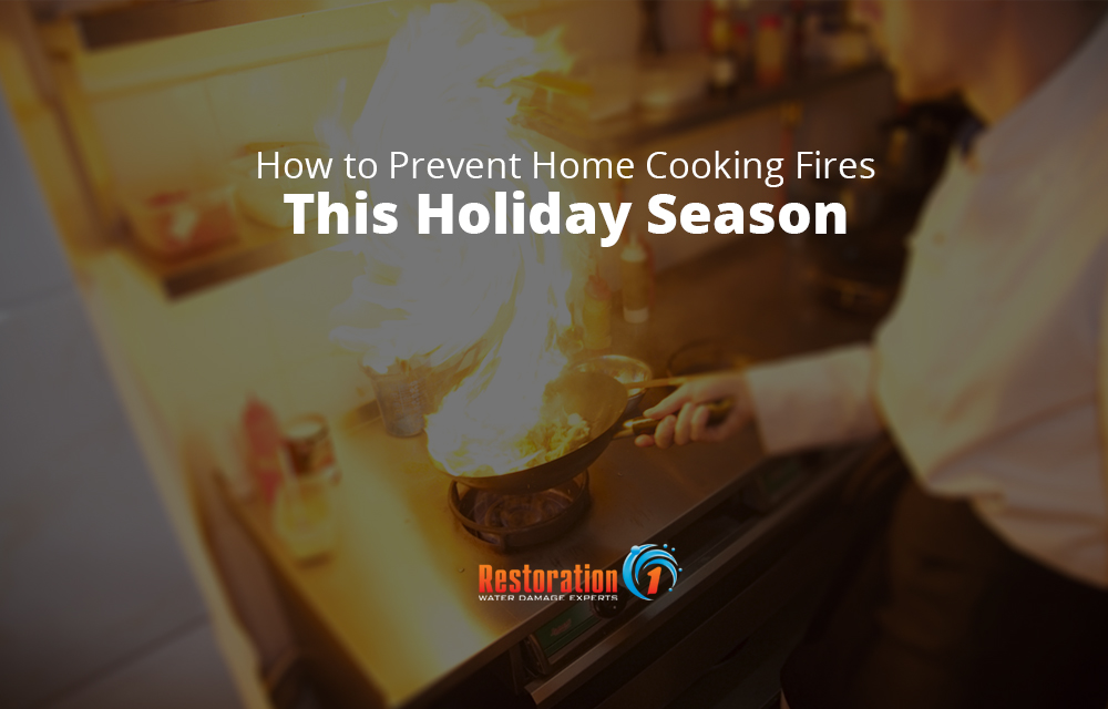Prevent a home cooking fire this holiday season by learning the top fire safety tips and tricks with Restoration 1